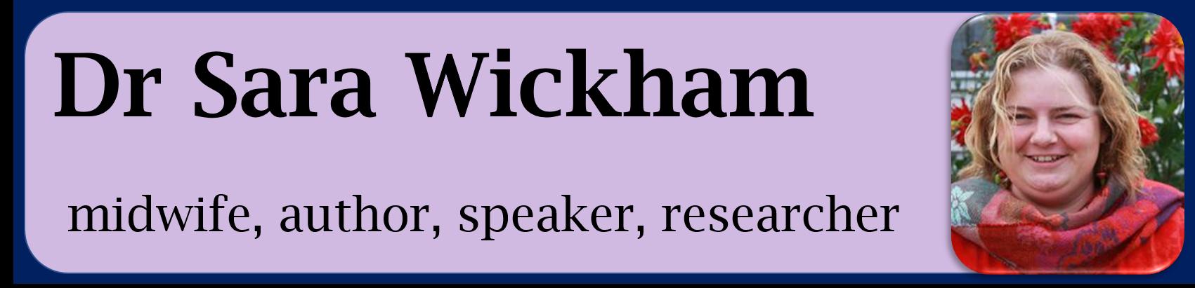 Dr Sara Wickham